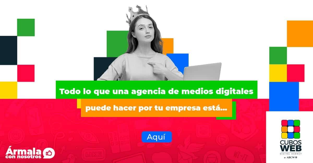 Todo lo que debes saber de las agencias de medios digitales aquí