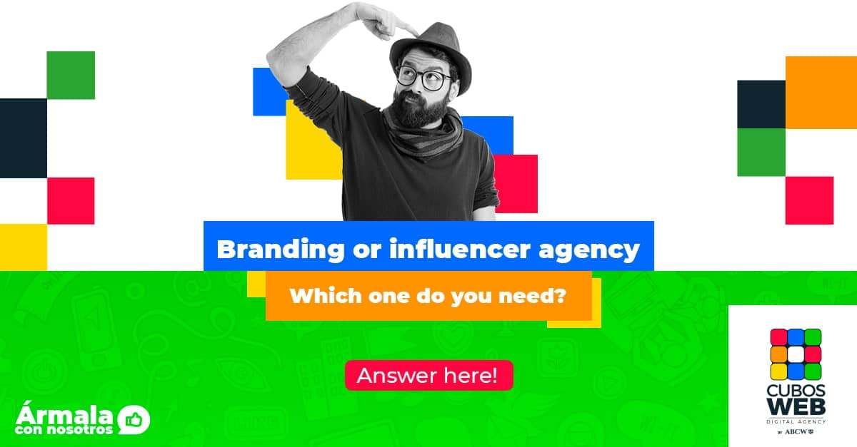 Branding or Influencer Agency, Wich one do you need?
